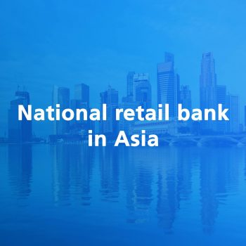National retail bank in ASIA